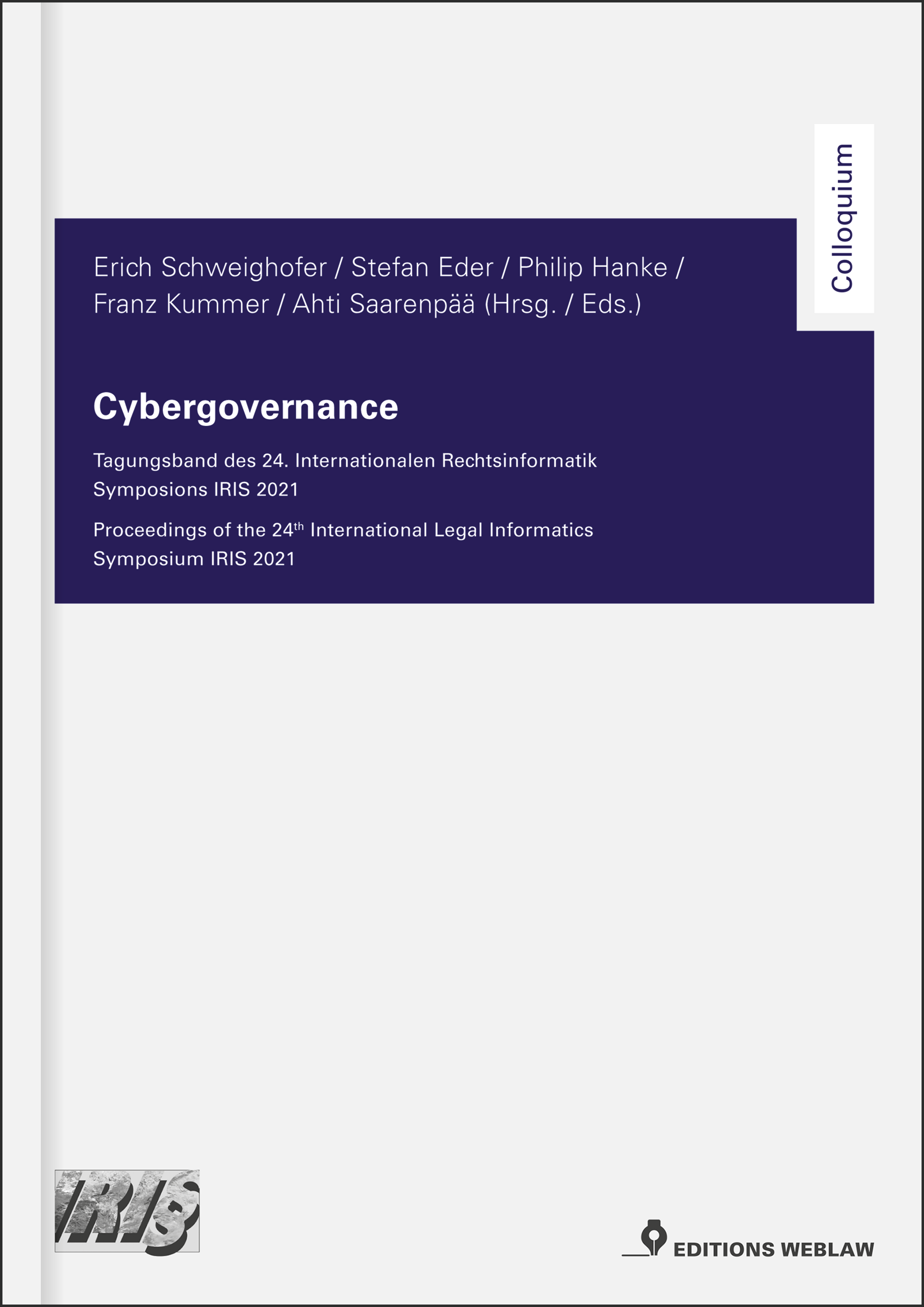 Nouveau aux Editions Weblaw : Cybergovernance – The IRIS Conference Proceedings 2021.